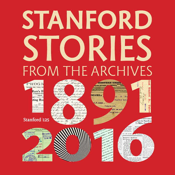 Stanford Stories from the Archives