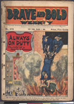 """Always On Duty; or, The Life of a New York Fireman"" - Cover of Brave and Bold Weekly"