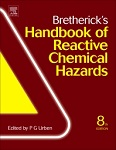 Bretherick's handbook of reactive chemical hazards