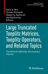 Large, truncated Toeplitz matrices