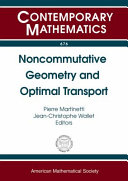 Noncommutative geometry and optimal transport