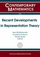 Recent developments in representation theory