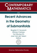 Recent advances in the geometry of submanifolds