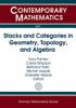 Stacks and categories in geometry, topology, and algebra