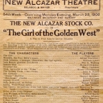 Broadside advertising Belasco's Girl of the Golden West, at the New Alcazar Theater (San Francisco, 1908)