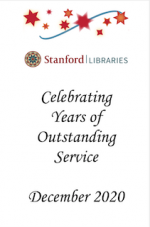 Stanford Libraries Celebrating Years of Outstanding Service December 2020