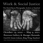 Poster for the David Bacon Photography exhibit, showing a pair of worker's hands.