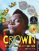 Cover of Crown : an ode to the fresh cut