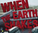 Cover image of When the earth shakes : earthquakes, volcanoes, and tsunamis