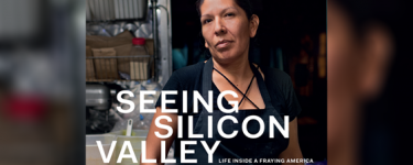 Seeing Silicon Valley: Life Inside a Fraying America book cover