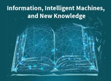 Information, Intelligent Machines, and New Knowledge image