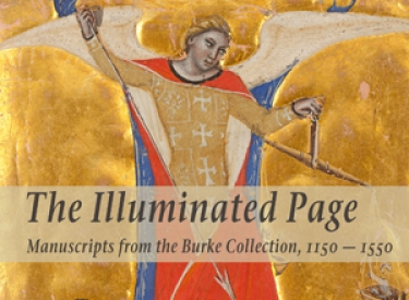 The Illuminated Page: Manuscripts from the Burke Collection, 1150 - 1550. Exhibit poster