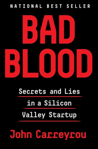 Bad Blood: Secrets and Lies is a Silicon Valley Startup