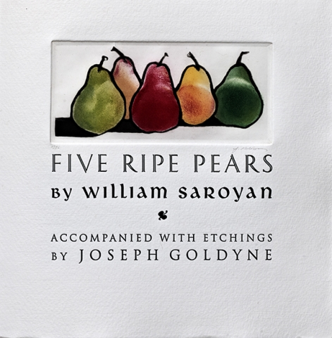 Joseph Goldyne, title page image for Five Ripe Pears,1996.Artists' book with story by William Saroyan. Etching and letterpress on paper.