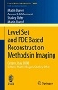 Level set and PDE based reconstruction methods