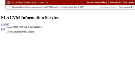 "Stanford Wayback screenshot of the oldest U.S. web page, the ""SLACVM Information Service"", dated December 6, 1991."