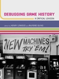 Debugging Game History; with cover photo by Ira Nowinski