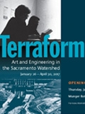 Terraforming: Art and Engineering in the Sacramento Watershed opens Thursday, January 26, 2017, with reception from 3-5 in the Green Library Rotunda, Stanford University - Top: Helen and Newton Harrison perform Sacramento Meditations at the San Francisco Art Institute in 1977. Harrison Papers, Stanford University Libraries. Bottom image: Folsom Dam on the American River. CA State Library. Postcard design E. Fischbach