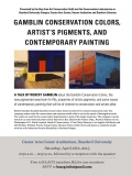 Gamblin Conservation Colors, Artist's Pigments, and Contemporary Painting Flyer