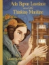 Cover image of Ada Byron Lovelace and the thinking machine