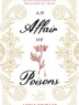 Cover of An affair of poisons