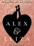 Cover image of Alex & Eliza : a love story
