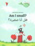 Cover image of  Am I small?