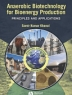 Anaerobic biotechnology for bioenergy production : principles and applications