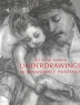 Art in the making: Underdrawings in Renaissance paintings