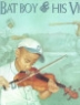 Cover image of The bat boy & his violin