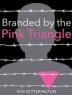Cover image of Branded by the pink triangle