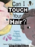 Cover image of Can I touch your hair? : poems of race, mistakes, and friendship