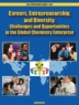 Careers, entrepreneurship, and diversity : challenges and opportunities in the global chemistry enterprise