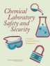 Chemical Laboratory Safety and Security