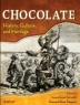 Chocolate : history, culture, and heritage