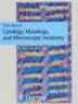 Color Atlas of Cytology, Histology, and Microscopic Anatomy