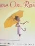 Cover image of Come on, rain