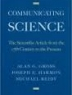 Communicating science : the scientific article from the 17th century to the present