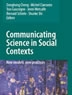 Communicating science in social contexts