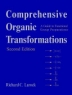 Comprehensive organic transformations : a guide to functional group preparations