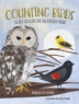 Cover of Counting birds : the idea that helped save our feathered friends