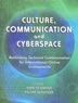 Culture, communication, and cyberspace