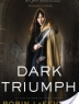 Cover image of Dark triumph