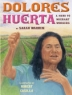 Cover image of Dolores Huerta : a hero to migrant workers