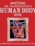 Cover image of Dr. Frankenstein's human body