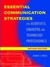 Essential communication strategies for scientists