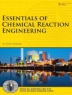 Essentials of chemical reaction engineering