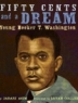 Cover image of Fifty Cents and a Dream