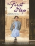 Cover image of The first step : how one girl put segregation on trial