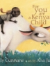 Cover image of For you are a Kenyan child